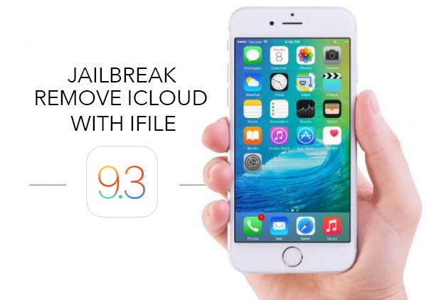 iOS-9.3-Jailbreak icloud bypass ifile